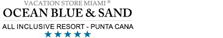 Ocean Blue & Sand Golf & Beach Resort - All Inclusive Punta Cana